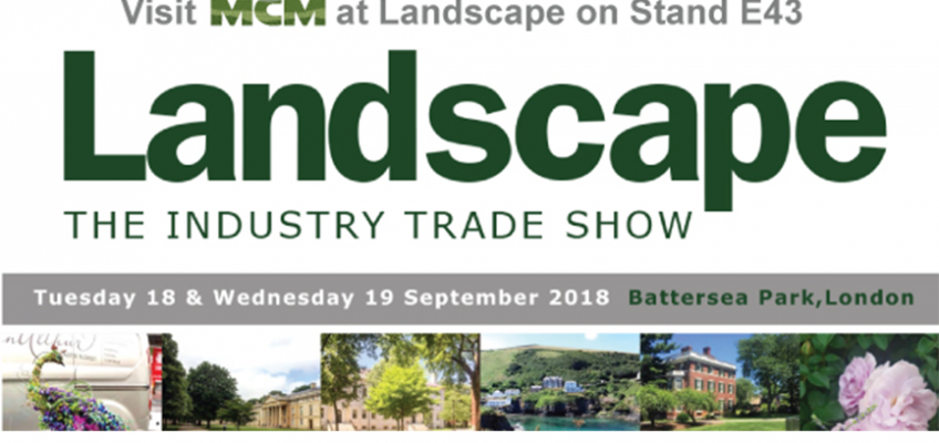 MCM at Landscape 2018 | Battersea Park 18-19 September 2018